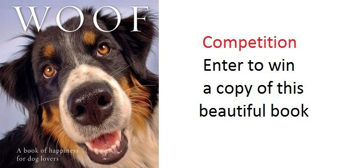 Competition – Woof – A book of Happiness for Dog Lovers – Eldernet